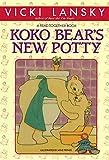 Lansky, Vicki: Koko Bear's New Potty (Lansky, Vicki)