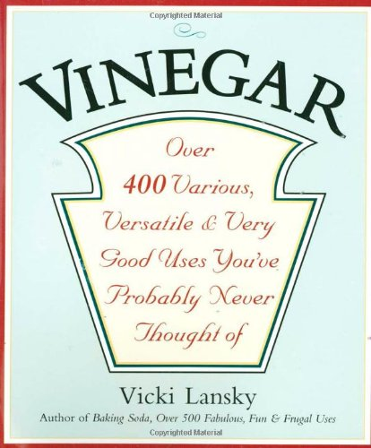 vinegar-over-400-various-versatile-and-very-good-uses-youve-probably-never-thought-of