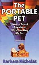 The Portable Pet: How to Travel Anywhere…