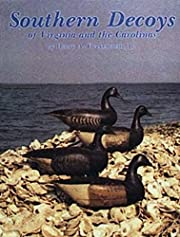 Southern Decoys, of Virginia and the…