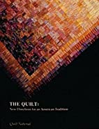 The Quilt: New Directions for an American…