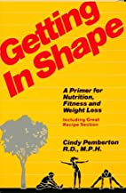 Getting in shape by Cindy Pemberton
