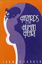 Hazards to the Human Heart by Thomas Farber