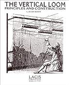 Vertical Loom: Principals and Construction…
