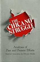 Chicano Struggle: Analysis of Past and…