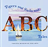 Mellon, Paul: Tigers and Sails and ABC Tales