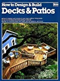 Cotton, Lin and Williams, Jeff T.: How to Design and Build Decks and Patios