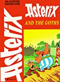 De Goscinny, Rene: Asterix and the Goths
