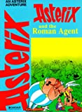 Rene Goscinny: Asterix and the Roman Agent (Adventures of Asterix)
