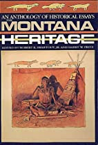 The Montana Heritage: An Anthology of…