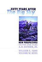 Fifty Years after The Big Sky - New…