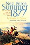 Josephy, Alvin M.: Nez Perce Summer, 1877: The U.S. Army and the Nee-Me-Poo Crisis