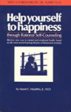 Help Yourself to Happiness: Through Rational…