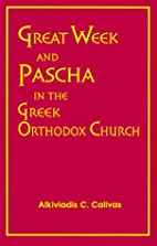 Great Week and Pascha in the Greek Orthodox…
