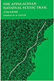 Foster, Charles H.: The Appalachian National Scenic Trail: A Time to Be Bold