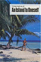 An Island to Oneself by Tom Neale