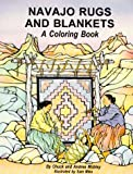 Mobley, Chuck: Navajo Rugs and Blankets: A Coloring Book