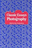 Trachtenberg, Alan: Classic Essays on Photography