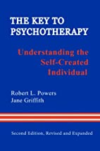 The Key to Psychotherapy: Understanding the…