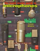 The Home Studio Guide to Microphones by…