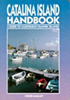 Moon Handbooks Catalina Island by Chicki…