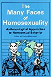Evelyn Blackwood: Many Faces Of Homosexuality: Anthropological Approaches To Homosexual