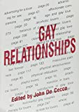 De Cecco, John P.: Gay Relationships