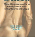 Pursuit of Sodomy: Male Homosexuality in&hellip;