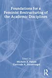Paludi, Michele: Foundations for a Feminist Restructuring of the Academic Disciplines