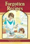 Forgotten Recipes by Rodack
