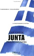 Greek Junta Phenomenon (Modern Greek…