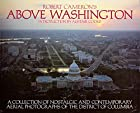 Above Washington: A Collection of Nostalgic…