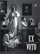 Ex voto by Frances Mayes