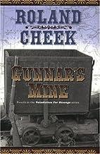 Gunnar's Mine by Roland Cheek