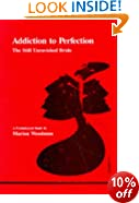 Addiction to Perfection: The Still Unravished Bride (Studies in Jungian Psychology by Jungian Analysts)