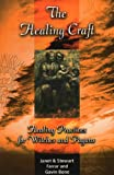 Farrar, Janet: The Healing Craft: Healing Practices for Witches and Pagans