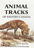 Barwise, Jo Ann: Animal Tracks of Western Canada
