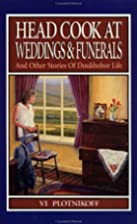 Head Cook at Weddings & Funerals by VI…