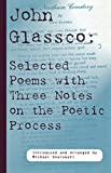 John Glassco: John Glassco Selected Poems with Three Notes on the Poetic Process