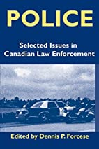 Police: Current Issues in Canadian Law…