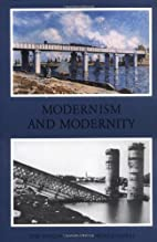 Modernism and Modernity: The Vancouver…