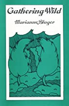 Gathering Wild by Marianne Bluger