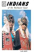 Indians of the Northwest Coast by David…