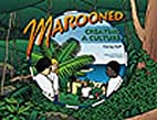 Marooned : Creating a Culture by Harvey Duff
