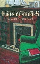 Newfoundland Fireside Stories by Jack…