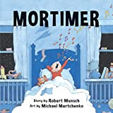 Munsch, Robert: Mortimer