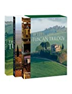 The Tuscan Trilogy: The Hills of Tuscany / A…