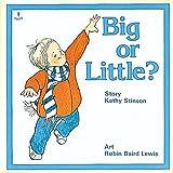 Stinson, Kathy: Big or Little? (Annikins)