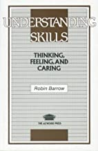 Understanding Skills Thinking Feeling and…