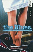 The Blues by Hrant Alianak